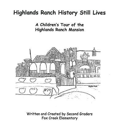 Highlands Ranch History Still Lives