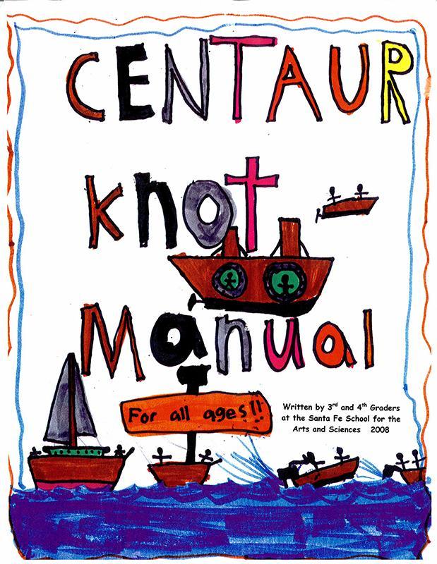 Centaur Knot Manual