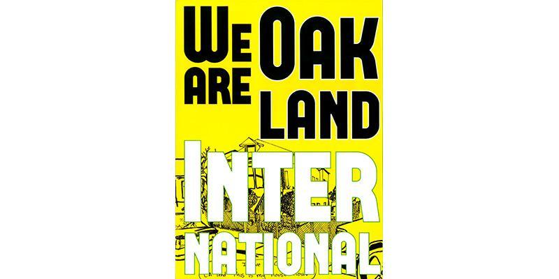 We Are Oakland International 1